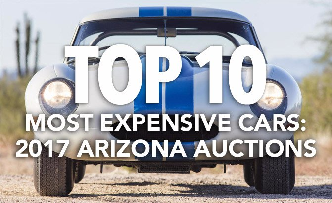 top-10-most-expensive-cars-at-the-2017-arizona-auctions
